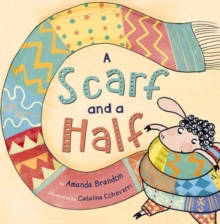 A Scarf and a Half (Early Reader), Paperback Book
