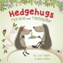 Hedgehugs: Horace and Hattiepillar, Board book Book