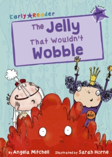The Jelly That Wouldn't Wobble (Purple Early Reader), Paperback / softback Book