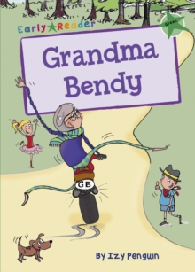 Grandma Bendy Early Reader, Paperback Book