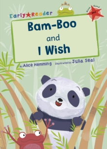 Bam-boo and I Wish (Early Reader), Paperback Book