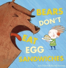 Bears Don't Eat Egg Sandwiches, Paperback Book