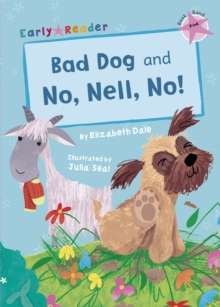 Bad Dog & No, Nell, No! (Early Reader), Paperback / softback Book