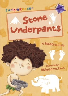 Stone Underpants (Early Reader), Paperback Book