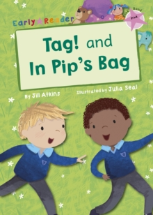 Tag! and In Pip's Bag (Early Reader), Paperback / softback Book