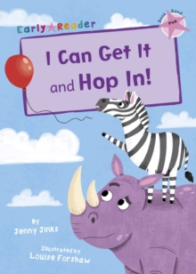 I Can Get It and Hop In! (Early Reader), Paperback Book