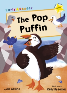 The Pop Puffin (Yellow Early Reader), Paperback / softback Book