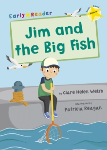 Jim and the Big Fish (Yellow Early Reader), Paperback / softback Book