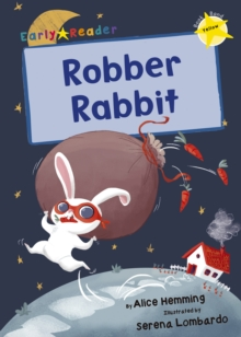 Robber Rabbit (Yellow Early Reader), Paperback / softback Book