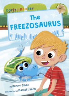 The Freezosaurus : (Gold Early Reader), Paperback / softback Book