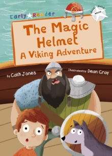 The Magic Helmet (White Early Reader) : A Viking Adventure, Paperback / softback Book