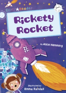 Rickety Rocket (White Early Reader), Paperback / softback Book