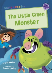 The Little Green Monster : (Purple Early Reader), Paperback / softback Book