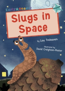 Slugs in Space : (Turquoise Early Reader), Paperback / softback Book