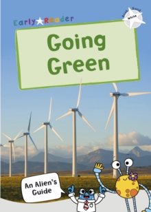 Going Green : (White Non-fiction Early Reader), Paperback / softback Book