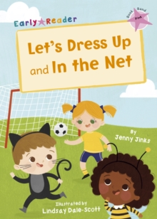 Let's Dress Up and In the Net : (Pink Early Reader), Paperback / softback Book