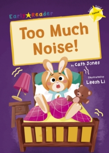 Too Much Noise! : (Yellow Early Reader), Paperback / softback Book