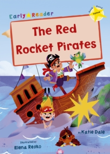 The Red Rocket Pirates : (Yellow Early Reader), Paperback / softback Book