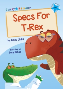 Specs For T-Rex : (Blue Early Reader), Paperback / softback Book
