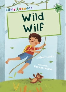 Wild Wilf : (Green Early Reader), Paperback / softback Book