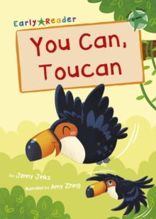 You Can, Toucan : (Green Early Reader), Paperback / softback Book