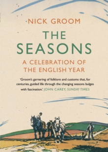 The Seasons : A Celebration of the English Year, Paperback Book