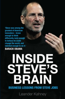 Inside Steve's Brain : Business Lessons from Steve Jobs, the Man Who Saved Apple, EPUB eBook