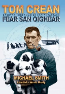 Tom Crean : Fear San Oighear, Paperback Book