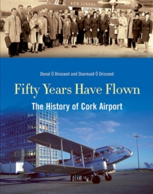 Fifty Years Have Flown, Hardback Book