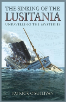 The Sinking of the Lusitania, Paperback Book