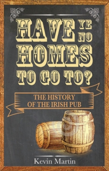 Have Ye No Homes To Go To?, Paperback / softback Book