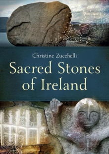 Sacred Stones of Ireland, Paperback / softback Book