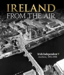 Ireland From the Air, Hardback Book