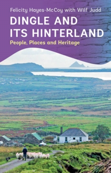 Dingle and its Hinterland, Paperback / softback Book