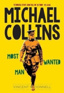 Michael Collins : Most Wanted Man, Paperback / softback Book