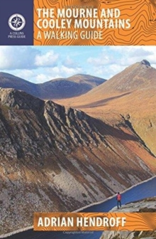 The Mourne and Cooley Mountains : A Walking Guide, Paperback / softback Book