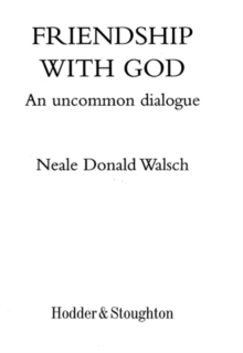 Friendship with God : An uncommon dialogue, EPUB eBook