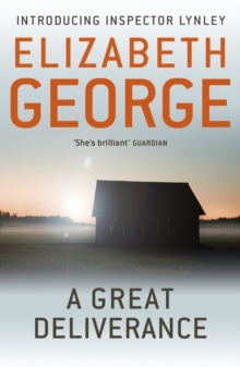 A Great Deliverance : An Inspector Lynley Novel: 1, EPUB eBook