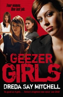 Geezer Girls : Gangland Girls Book 1, EPUB eBook