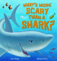 What's More Scary Than a Shark?, Paperback Book
