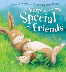 Down by the River: Very Special Friends, Hardback Book