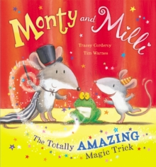 Monty and Milli: The Totally Amazing Magic Trick, Hardback Book