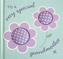 To A Very Special Grandmother, Hardback Book