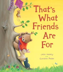 That's What Friends Are For, Hardback Book