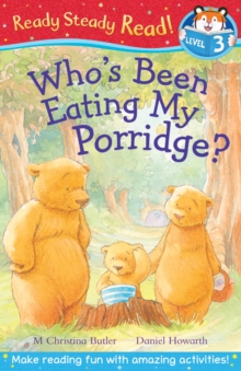 Who's Been Eating My Porridge?, Paperback Book