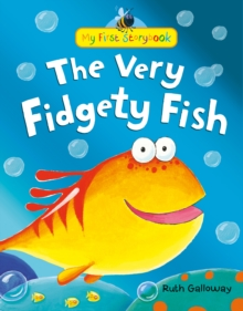 The Very Fidgety Fish, Hardback Book