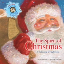 The Spirit of Christmas : A Tradition of Giving, Novelty book Book