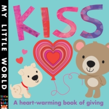 Kiss : A heart-warming book of giving, Novelty book Book