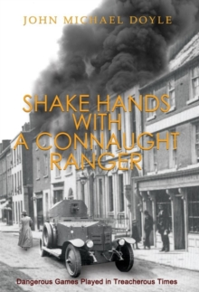 Shake Hands with a Connaught Ranger, Paperback Book
