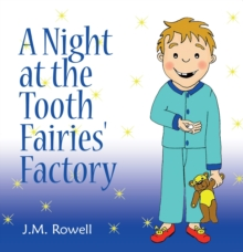 A Night at the Tooth Fairies' Factory, Paperback Book